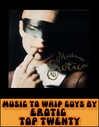 Music To Whip Guys By – Erotic Top Twenty