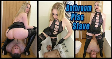 Bathroom Piss Slave:Featuring Mistress Sidonia