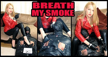 Breathe My Smoke:Featuring Mistress Eleise