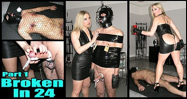 Broken In 24 Pt1:Featuring Mistress Sidonia