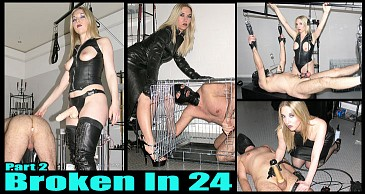 Broken In 24 Pt2:Featuring Mistress Sidonia