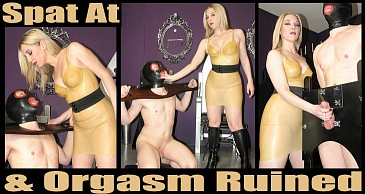 Spat At And Orgasm Ruined:Featuring Mistress Sidonia