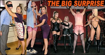 The Big Surprise:Featuring Lady Nina Birch & Mistress Nikki & Mistress Sidonia