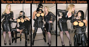 The New Perils of Sweet Gwen:Featuring Mistress Sidonia