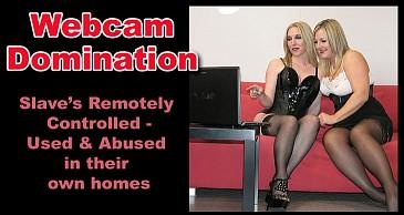 Webcam Domination:Featuring Lady Nina Birch & Mistress Sidonia