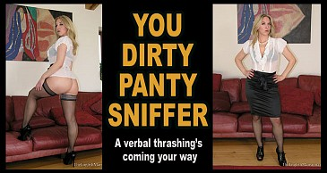 You Dirty Panty Sniffer - POV Movie:Featuring Miss Eve Harper